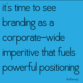 Brand Fuels Powerful Positioning